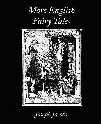 More English Fairy Tales: Jacobs, Joseph