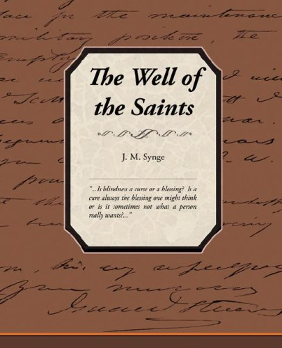 The Well of the Saints (1605975141) by J. M. Synge