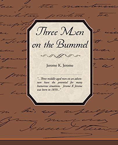 Three Men on the Bummel: Jerome Klapka Jerome