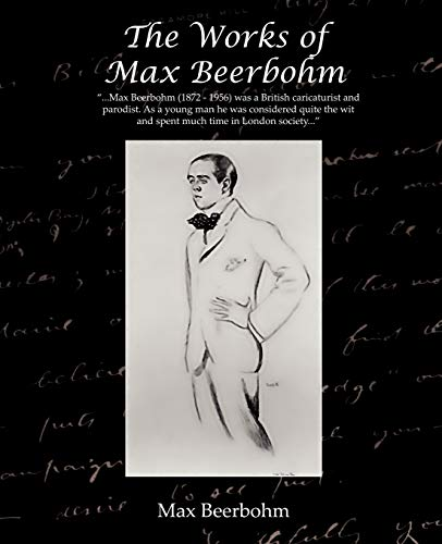 9781605975399: The Works of Max Beerbohm