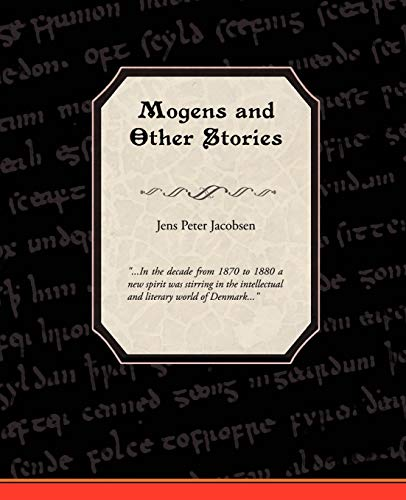Mogens and Other Stories: Jens Peter Jacobsen