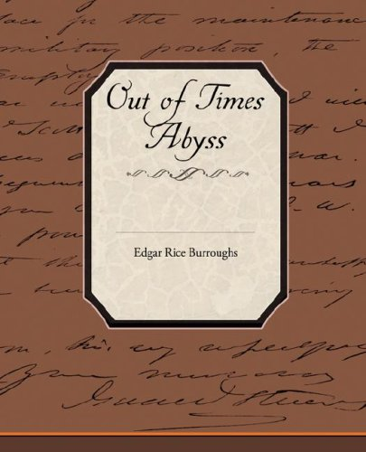 Out of Times Abyss (1605976245) by Edgar Rice Burroughs