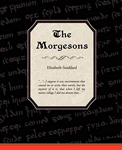 9781605976846: The Morgesons