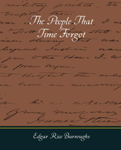 9781605976907: The People That Time Forgot
