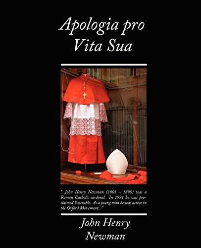 9781605977294: Apologia Pro Vita Sua