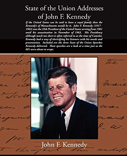 State of the Union Addresses of John F. Kennedy: John F. Kennedy