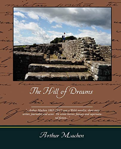 The Hill of Dreams: Machen, Arthur