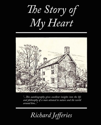 9781605978055: The Story of My Heart