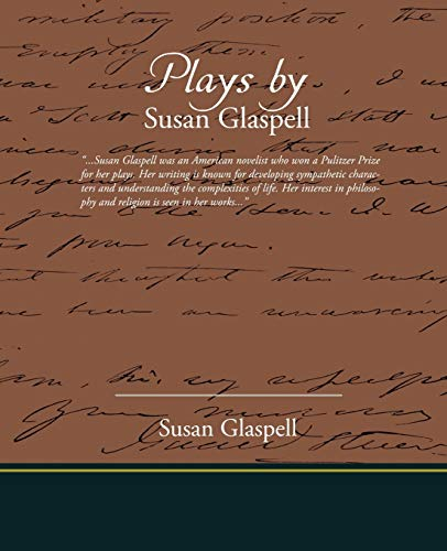 9781605978895: Plays by Susan Glaspell