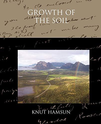 Growth of the Soil: Knut Hamsun
