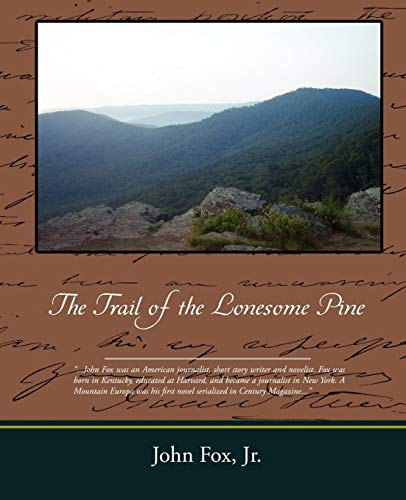 9781605979526: The Trail of the Lonesome Pine