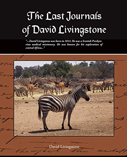 9781605979854: The Last Journals of David Livingstone