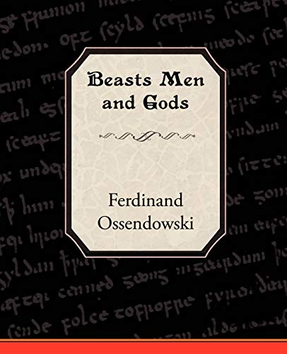 9781605979922: Beasts Men and Gods