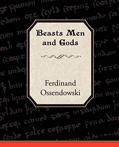 9781605979922: Beasts Men and Gods