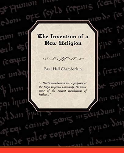 The Invention of a New Religion: Basil Hall Chamberlain