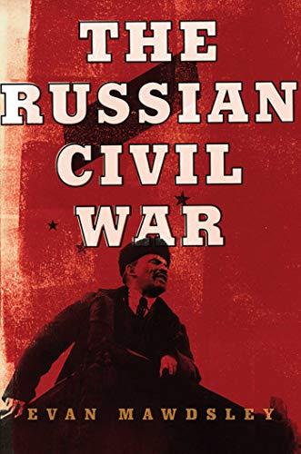 9781605980140: The Russian Civil War