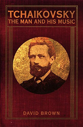9781605980171: Tchaikovsky: The Man and His Music