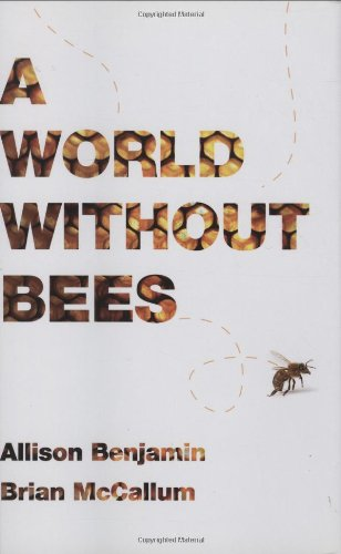 9781605980652: A World Without Bees