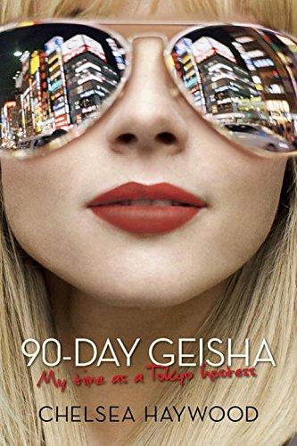 9781605980713: 90-Day Geisha: My Time as a Tokyo Hostess