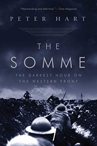 9781605980812: The Somme: The Darkest Hour on the Western Front