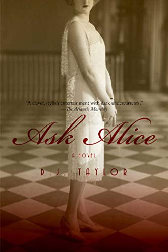 9781605980867: Ask Alice: A Novel