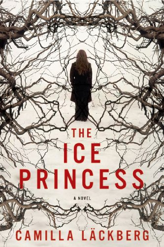 9781605980928: The Ice Princess (Patrik Hedstrom, Book 1)