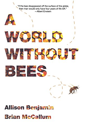 9781605981253: A World Without Bees