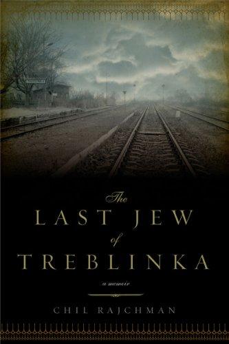 9781605981390: The Last Jew of Treblinka: A Memoir
