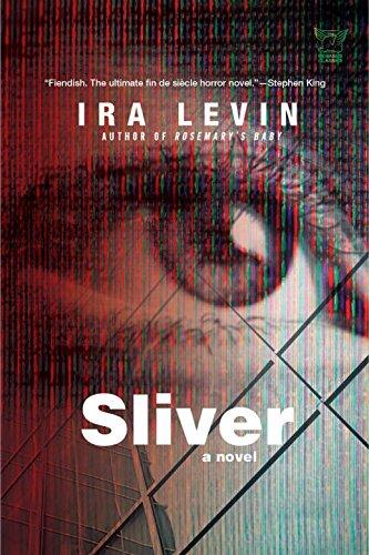 Sliver: A Novel: Levin, Ira