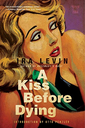 9781605981833: A Kiss Before Dying (Pegasus Classics)