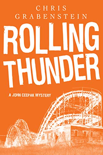 9781605982496: Rolling Thunder: A John Ceepak Mystery (John Ceepak Mysteries)