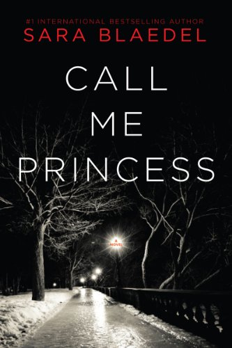 9781605982519: Call Me Princess: A Novel