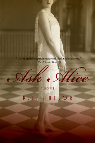 9781605982632: Ask Alice: A Novel