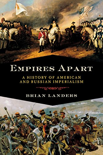 9781605982649: Empires Apart: A History of American and Russian Imperialism