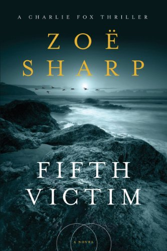 9781605982762: Fifth Victim: A Charlie Fox Thriller (Charlie Fox Thrillers)