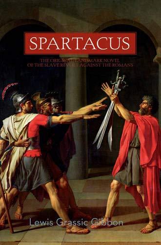 9781605983318: Spartacus: A Novel