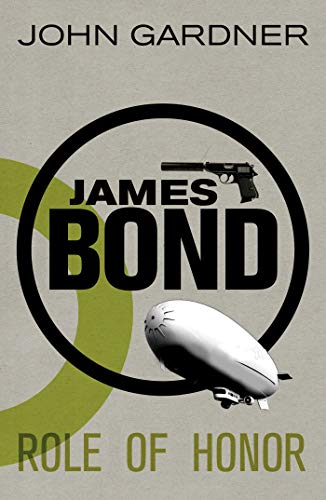 James Bond: Role of Honor: A 007: Gardner, John