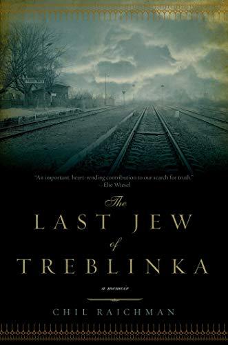 9781605983424: The Last Jew of Treblinka: A Memoir