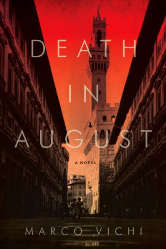 9781605983516: Death in August: A Novel (Inspector Bordelli)