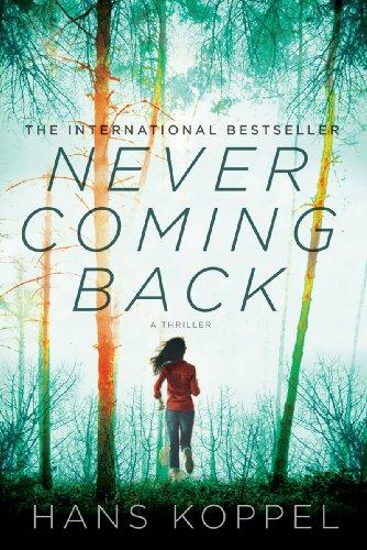 9781605983912: Never Coming Back: A Novel