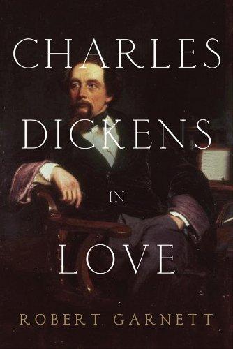 9781605983950: Charles Dickens in Love