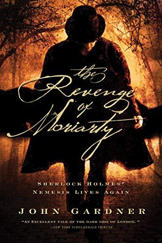 9781605983974: The Revenge of Moriarty: Sherlock Holmes' Nemsis Lives Again