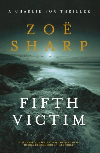 9781605983998: Fifth Victim: A Charlie Fox Thriller