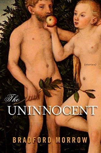 9781605984032: The Uninnocent: Stories