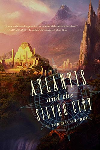 Atlantis and the Silver City: Daughtrey, Peter