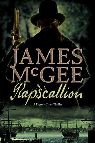 9781605984278: Rapscallion: A Regency Crime Thriller (Regency Crime Thrillers)