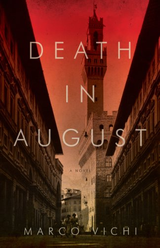 9781605984476: Death in August (Inspector Bordelli Mysteries)