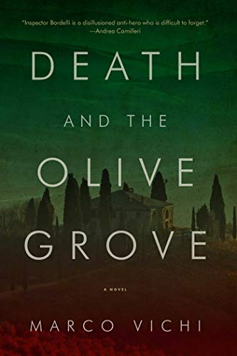 9781605984483: Death and the Olive Grove: A Novel (Inspector Bordelli Mysteries)