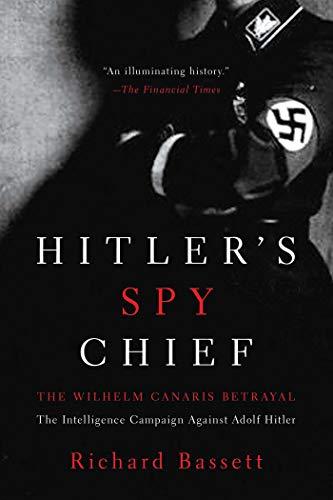 9781605984506: Hitler's Spy Chief