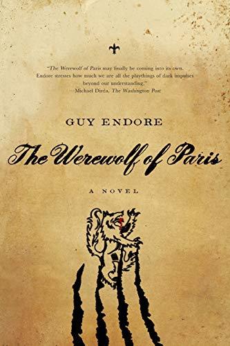 9781605984575: Werewolf of Paris: A Novel